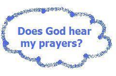does god hear me